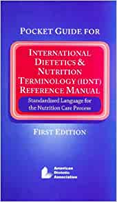 pocket guide for international dietetics & nutrition terminology idnt reference